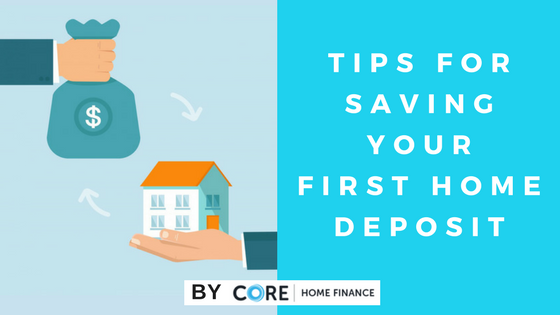 Tips for saving your first home deposit